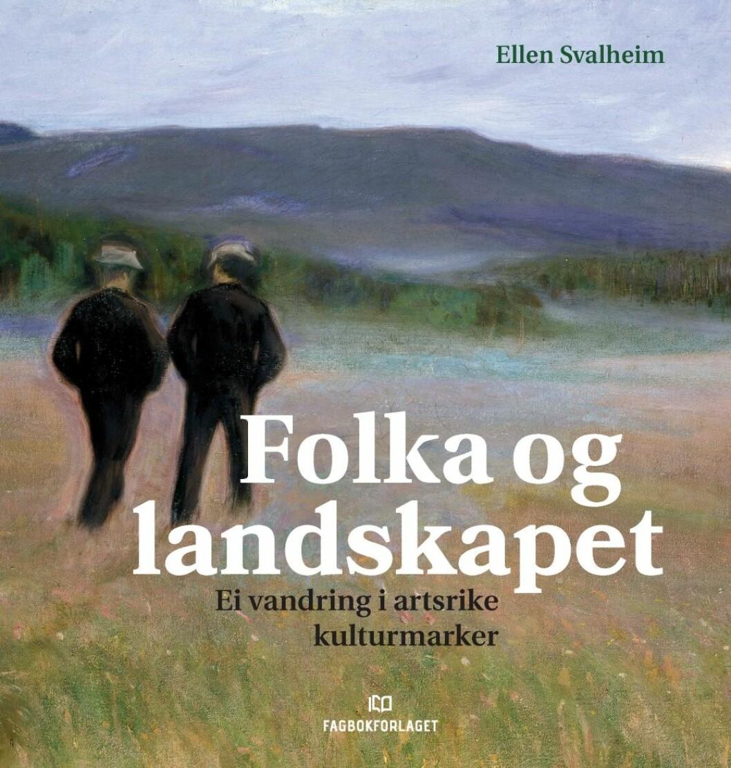 """""""Folka og landskapet"""" av Ellen Svalheim"""